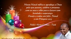 Desejo a todos um Feliz Natal e um Próspero 2013